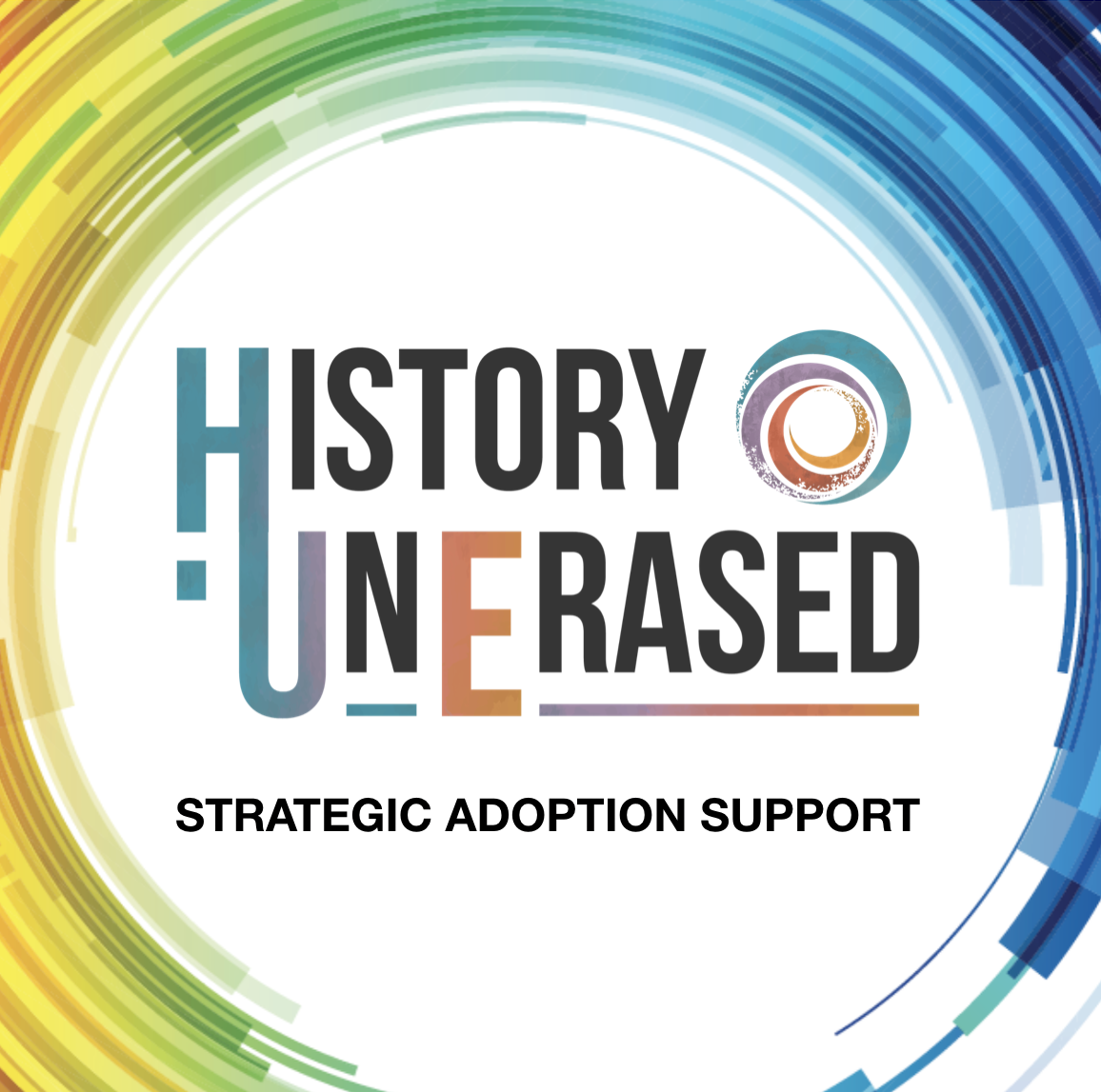 History UnErased strategic adoption support